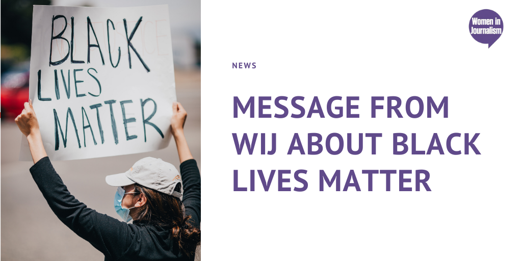 Message from Eleanor Mills & WiJ committee: Black Lives Matter