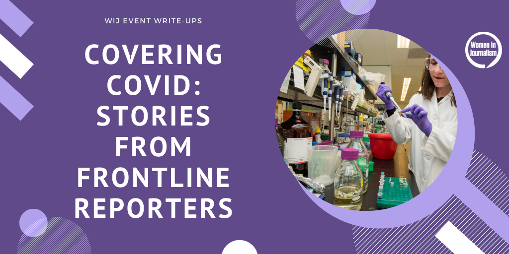 JULY 8: Covering covid: Stories from the frontine reporters