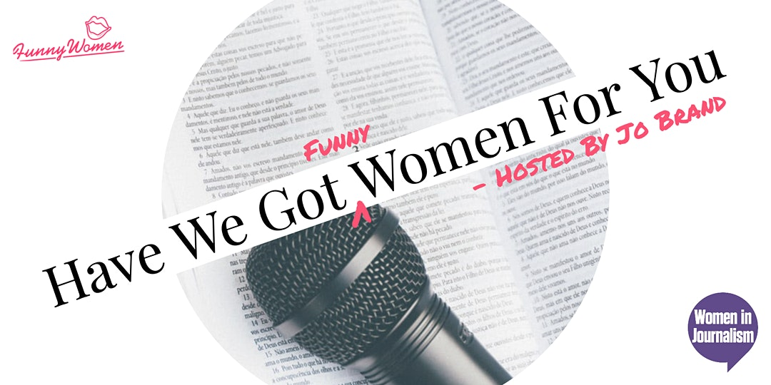 JUNE 30: Have We Got Women For You!