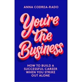April 20: In Conversation with Anna Cordrea Rado, freelance journalist and author of You're the Business