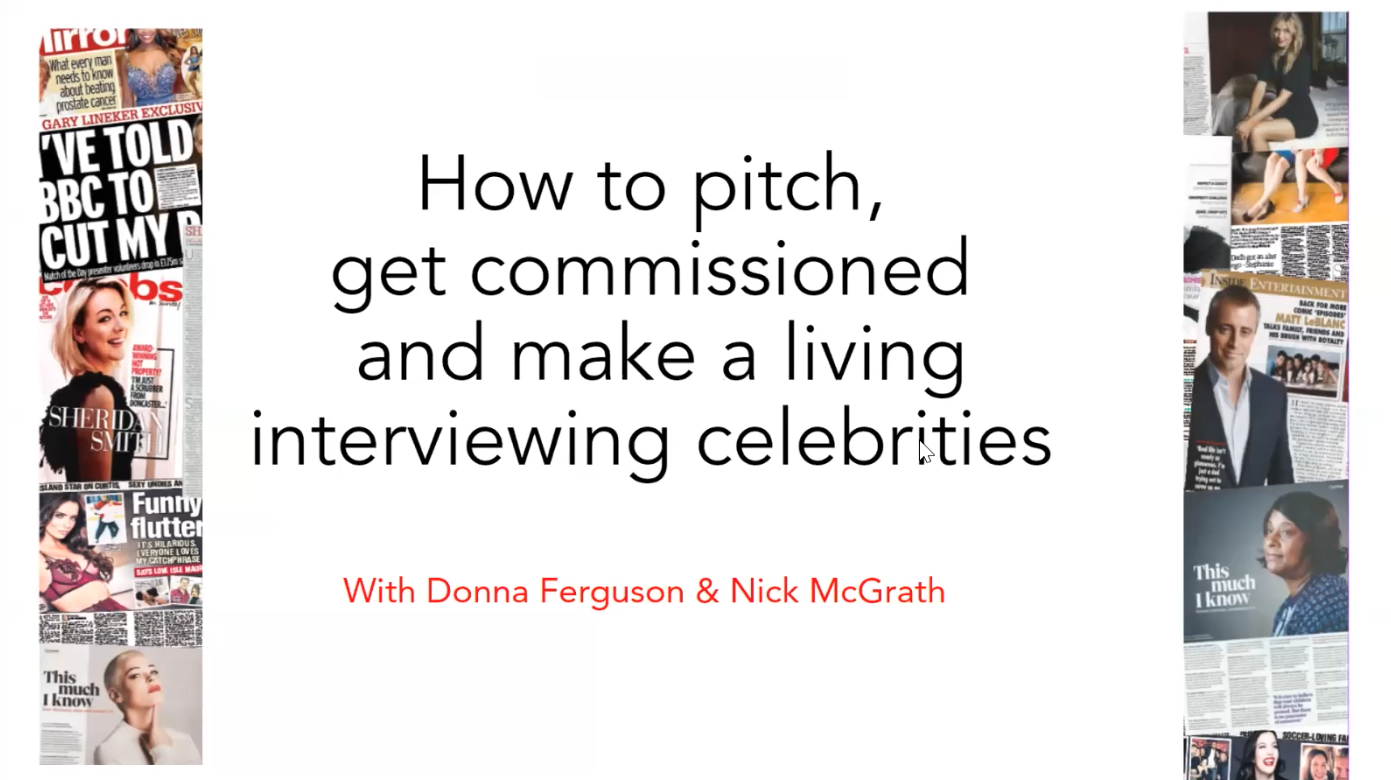 Watch Back: Donna Ferguson and Nick McGrath On How To Make A Living Interviewing Celebrities