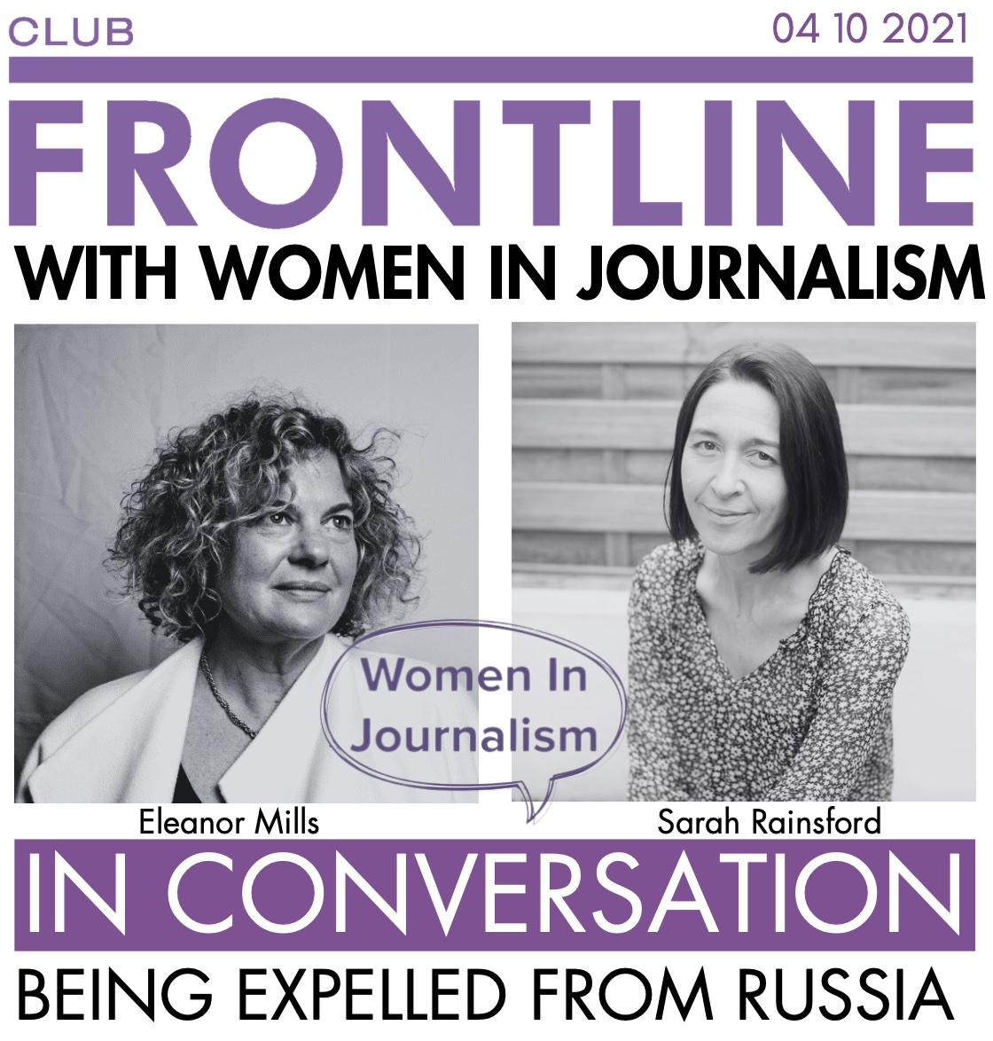 October 4:  Sarah Rainsford:' In conversation '. Being expelled from Russia – a Women in Journalism and Frontline Club event
